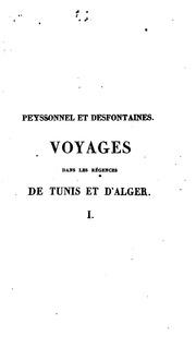 Voyages dans les régences de Tunis et d-Alger
