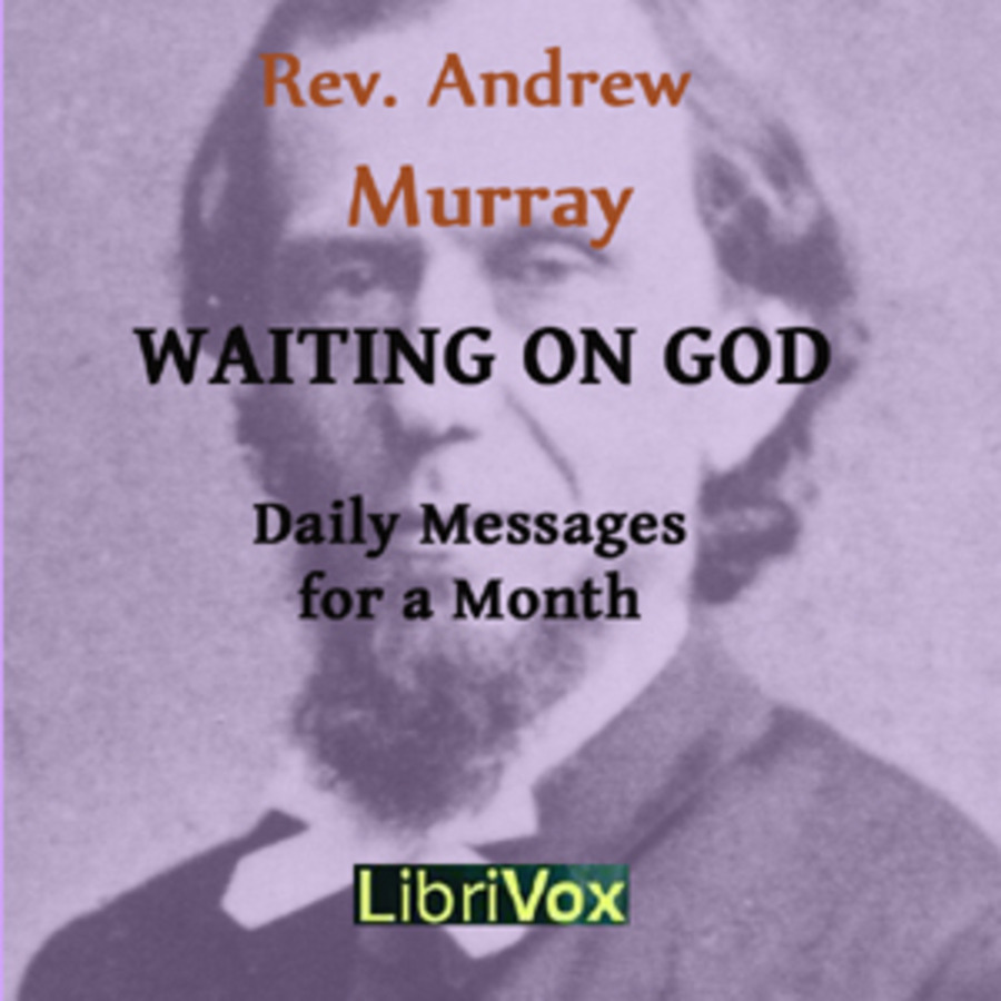 Waiting on God : Andrew Murray : Free Download, Borrow, and