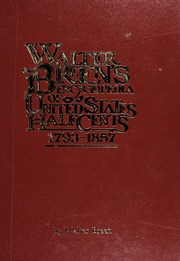 Walter Breen's Encyclopedia of United States Half Cents: 1793-1857