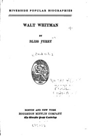 "the life and work of walt whitman Blog post, ""walt whitman's war work: primary sources in the english classroom,   your eyes  more than all the print i have read in my life -walt whitman."