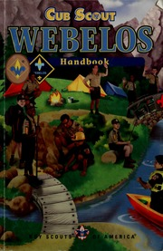 Webelos Handbook Boy Scouts Of America Free Download Borrow