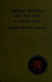 Welsh Poetry Old And New In English Verse Graves