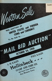 Western Sale: 90th Auction of United States and Foreign Coins and Currency