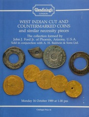 West Indian cut and coutermarked coins, and similar necessity pieces, the collection formed by John J. Ford, Jr., of Phoenix, Arizona, U.S.A., sold in conjunction with A.H. Baldwin's Sons, Ltd. ... [10/16/1989]