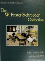 W. Foster Schreeder Collection