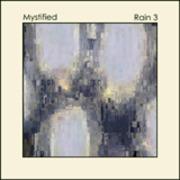 Mystified - Rain 2