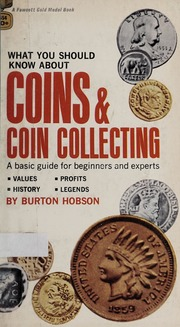 What You Should Know About Coins & Coin Collecting