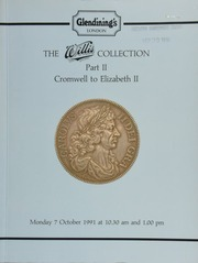 The Willis collection, Part II : Cromwell to Elizabeth II, including the Charles II \Reddite\ crown by Simon, 1663, enclosed in a silver box with the pedigree engraved on the lid; the George III pattern \Incorrupta\ crown, 1817,  ... [10/07/1991]
