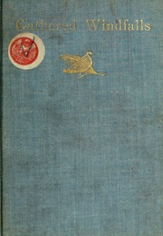 Windfalls gathered only for friends, and other poems