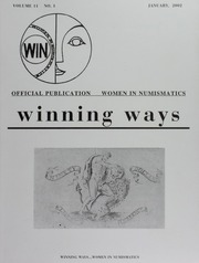 Winning Ways: Official Publication of Women in Numismatics, vol. 11, no. 1
