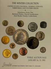 The Winter Collection of United States Colonial, Federal Coinage, Territorial and Pattern Issues