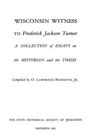 Essays On High School Wisconsin Witness To Frederick Jackson Turner A Collection Of Essays On The  History And The Thesis  O Lawrence Burnette Jr How To Write A Thesis Essay also English Essays Examples Wisconsin Witness To Frederick Jackson Turner A Collection Of Essays  How To Write An Essay With A Thesis