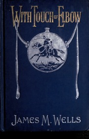 With touch of elbow or, Death before dishonor : a thrilling narrative of adventure on land and sea