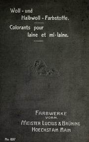 Woll- und Halbwoll- Farbstoffe = Colorants pour laine et mi-laine