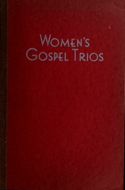 Women's gospel trios : a collection of gospel songs