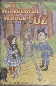 a comprehensive analysis of the novel the wonderful world of oz by lyman frank baum