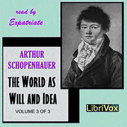 free will and schopenhauer 3 essay 1 life: 1788–1860 exactly a month younger than the english romantic poet, lord byron (1788–1824), who was born on january 22, 1788, arthur schopenhauer came into the world on february 22, 1788 in danzig [gdansk, poland] — a city that had a long history in international trade as a member of the hanseatic league.