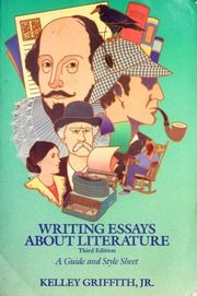 writing essays about literature eighth edition. kelley griffith Writing essays about literature (9th edition) by kelley griffith paperback, 496 pages, published 2013: isbn-10: 1-133-30729-9.
