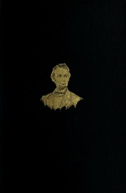 """writings of abraham lincoln Abraham lincoln: speeches and writings 1859–1865 edited by don e fehrenbacher """"the library of america in its reissue of american literary."""