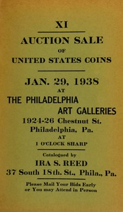 XI. Auction sale of United States coins ... at the Philadelphia Art Galleries ... [01/29/1938]
