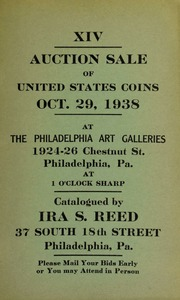 XIV. Auction sale of United States coins ... at the Philadelphia Art Galleries ... [10/29/1938]