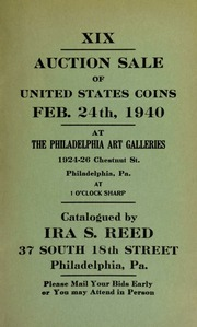 XIX. Auction sale of United States coins ... at the Philadelphia Art Galleries ... [02/24/1940]