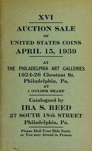 XVI. Auction sale of United States coins ... at the Philadelphia Art Galleries ... [04/15/1939]