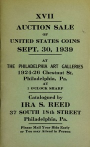 XVII. Auction sale of United States coins ... at the Philadelphia Art Galleries ... [09/30/1939]