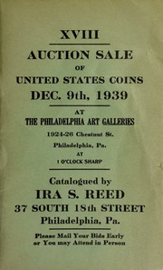 XVIII. Auction sale of United States coins ... at the Philadelphia Art Galleries ... [12/09/1939]