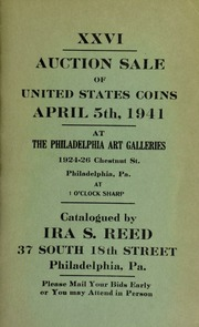 XXVI. Auction sale of United States coins ... at the Philadelphia Art Galleries ... [04/05/1941]