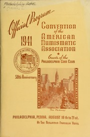 XXVII. Coin auction, held at the American Numismatic Association Annual Convention ... as guests of the Philadelphia Coin Club ... at the Benjamin Franklin Hotel. [08/19/1941]