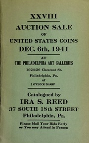 XXVIII. Auction sale of United States coins ... at the Philadelphia Art Galleries ... [12/06/1941]