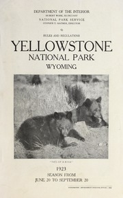 Laws And Regulations Relating To Yellowstone National Park Wyoming United States Department
