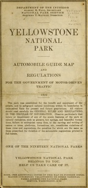 Vol 134B: Yellowstone National Park : automobile guide map and regulations for the government of motor-driven traffic