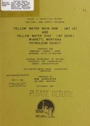 Vol 1980: Yellow Water Main Dam MT 12 and Yellow Water Dike MT 3205, Winnett, Montana, Petroleum County