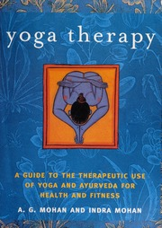 Yoga Therapy A G Mohan Free Download Borrow And Streaming Internet Archive