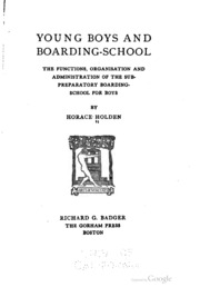 Young boys and boarding-school; the functions, organisation and administration of the sub-preparatory boarding-school for boys
