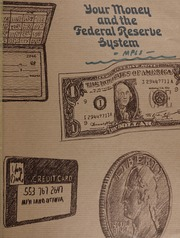 Your Money and the Federal Reserve System