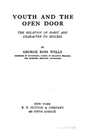 Youth and the open door; the relation of habit and character to success