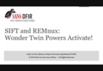 SIFT Workstation and REMnux Wonder Twin Powers Activate!