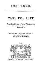 Zest For Life Recollections Of A Philosophic Traveller