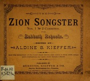 Zion songster nos. 1 and 2 combined : for Sabbath schools